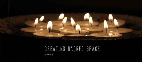 01 creating sacred space 1