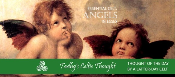 160111 essential celt angels in essex THOUGHTS