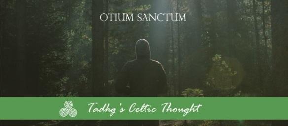 OTIUM SANCTUM