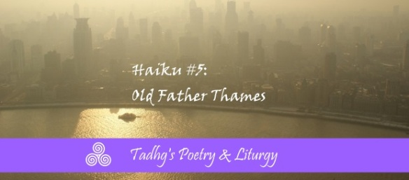 20161026-old-father-thames-standard-poetry-liturgy