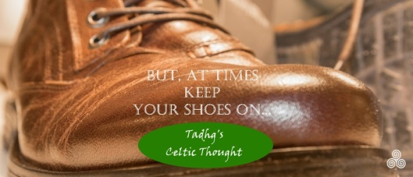 161130-keep-shoes-on-celtic-thought