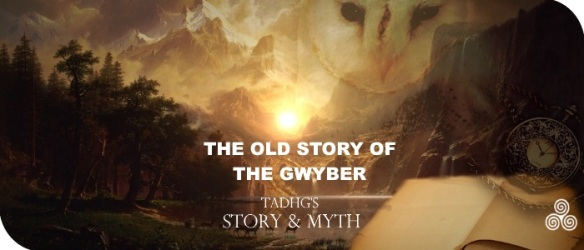 20170207-the-old-story-of-the-gwyber-story-and-myth-1