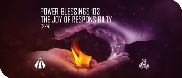 20170504 RESPONSIBILTY 3OF4 BLESSING
