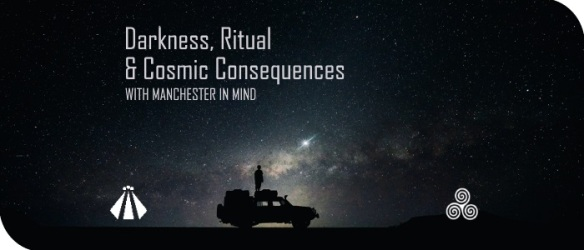 20170524 DARKNESS RITUAL AND COSMIC CONSEQUENCES1