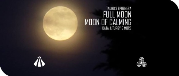 20170707 TADHGS EPHEMERA MOON OF CALMING 9 JULY