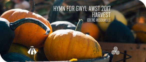 20170717 HYMN FOR GWYL AWST HARVEST 2017
