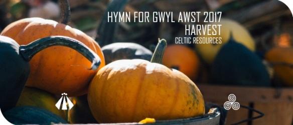 20170717 HYMN FOR GWYL AWST HARVEST 2017