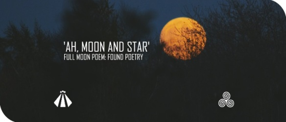 20170807 AH MOON AND STAR FULL MOON POEM