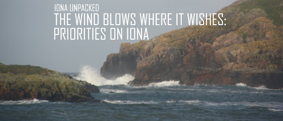 20171107 THE WIND BLOWS WHERE IT WISHES PRIORITIES ON IONA