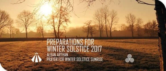 20171215 PREP FOR WINTER SOLSCTICE PRAYER FOR SUNRISE