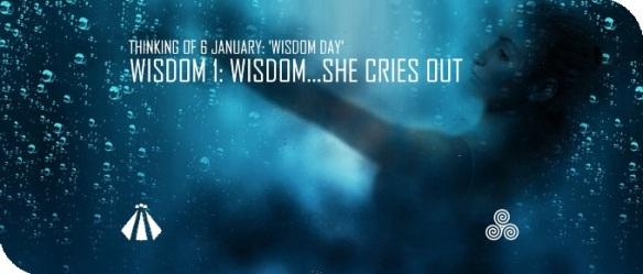 20180104 WISDOM 1 WISDOM SHE CRIES OUT