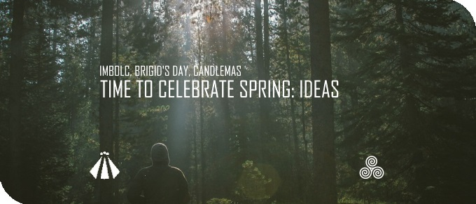 20180127 TIME TO CELEBRATE SPRING IMBOLC BRIGIDS DAY CANDLEMAS
