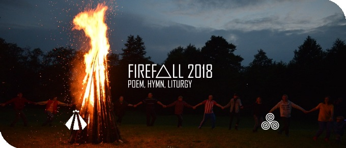 201800518 FIREFALL 2018 POEM HYMN LITURGY