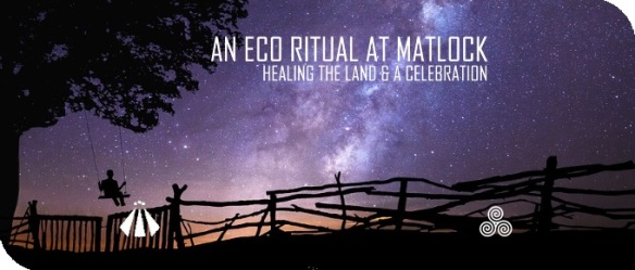 20180820 AN ECO RITUAL AT MATLOCK
