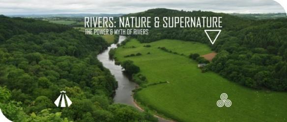 20180908 RIVERS NATURE AND SUPERNATURE
