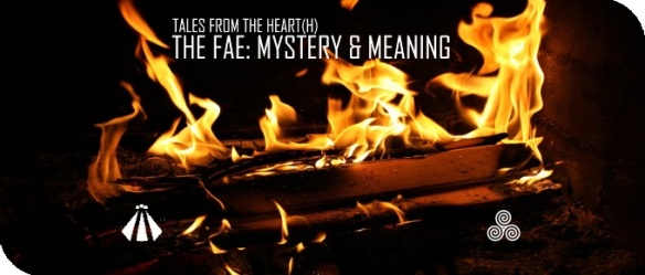 20180930 THE FAE MYSTERY & MEANING TALES FROM THE HEARTH