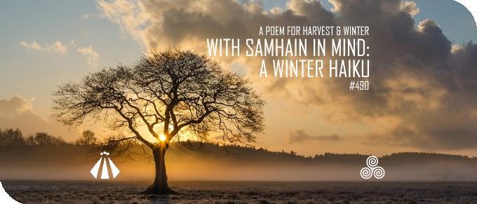 20181004 WITH SAMHAIN IN MIND A WINTER HAIKU