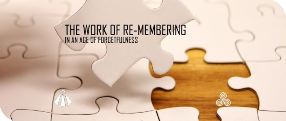20181112THE WORK OF RE-MEMBERING
