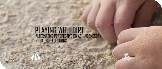 20190301 PLAYING WITH DIRT ASH WEDNESDAY