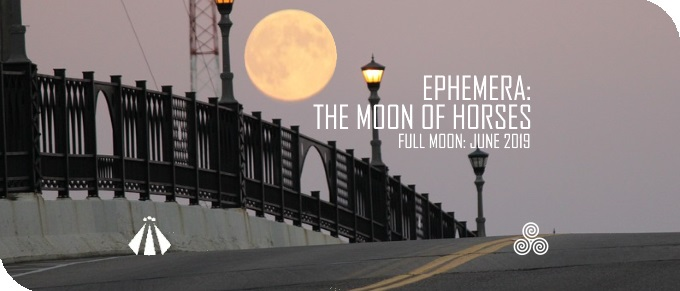 20190615 EPHEMERA MOON OF HORSES JUNE 2019