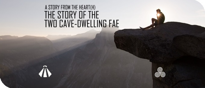 20190830 THE STORY OF THE TWO CAVE DWELLING FAE A STORY FROM THE HEARTH