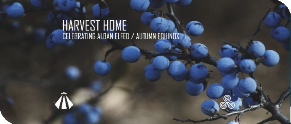 20190911 HARVEST HOME CELEBRATING ALBAN ELFED AUTUMN EQUINOX