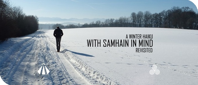 20191008 WITH SAMHAIN IN MIND REVISTED A WINTER HAIKU CORRRECTED