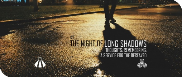 20191027 THE NIGHT OF LONG SHADOWS 1 THOUGHTS