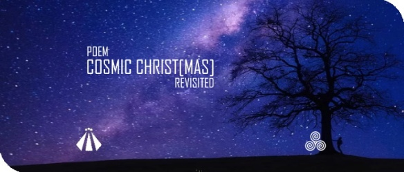 20191205 COSMIC CHRISTMAS REVISITED