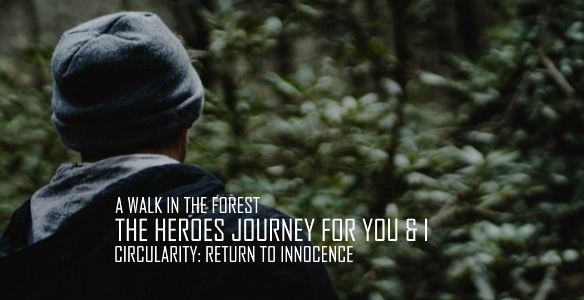 THE HEROES JOURNEY RETURN TO INNOCENCE