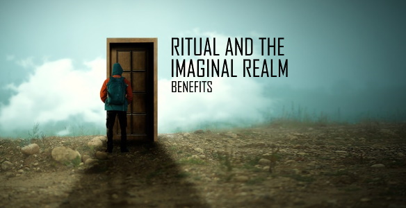 RITUAL AND THE IMAGINAL