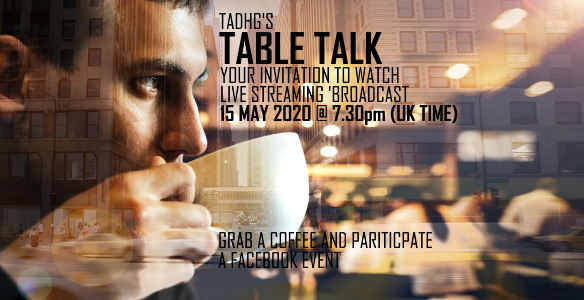 TABLE TALK MAY 2020
